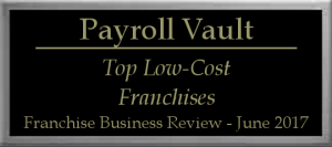 payroll vault earns spot as a top low cost franchise
