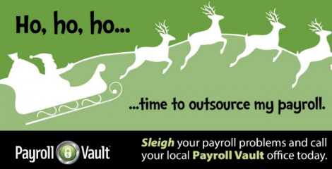 Is your payroll sleighing you? Take the reins and call your local Payroll Vault today!