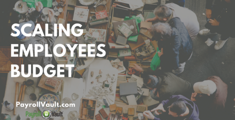 Scaling Employees and your Budget