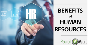 The Benefits of Human Resources